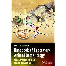 Handbook of Laboratory Animal Bacteriology (English Edition)