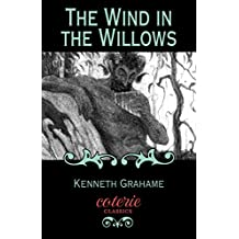 The Wind in the Willows (Coterie Classics) (English Edition)