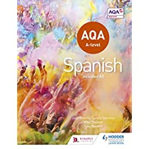 AQA A-level Spanish (includes AS) (Aqa a Level) (English Edition)