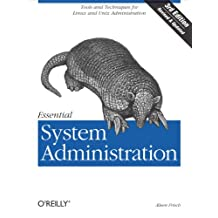 Essential System Administration: Tools and Techniques for Linux and Unix Administration (English Edition)