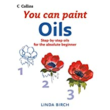 Oils (Collins You Can Paint) (English Edition)