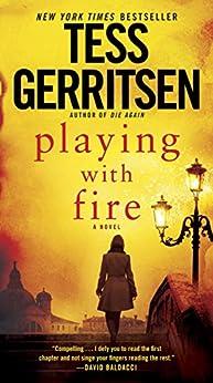 """Playing with Fire: A Novel (English Edition)"",作者:[Gerritsen, Tess]"