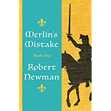 Merlin's Mistake (English Edition)