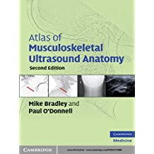 Atlas of Musculoskeletal Ultrasound Anatomy (English Edition)