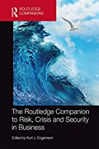 The Routledge Companion to Risk, Crisis and Security in Business (Routledge Companions in Business, Management and Marketi...