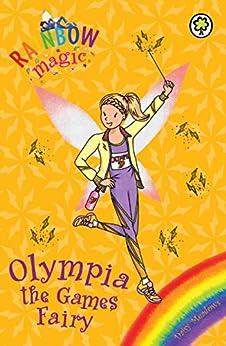 """Olympia the Games Fairy: Special (Rainbow Magic Book 1) (English Edition)"",作者:[Meadows, Daisy]"