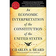 An Economic Interpretation of the Constitution of the United States (English Edition)