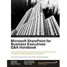 Microsoft SharePoint for Business Executives: Q&A Handbook (English Edition)