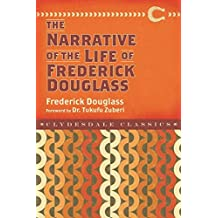 Narrative of the Life of Frederick Douglass (Clydesdale Classics) (English Edition)