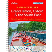 Grand Union, Oxford & the South East: Waterways Guide 1 (Collins Nicholson Waterways Guides) (English Edition)