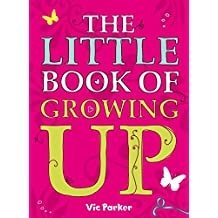 Little Book of Growing Up (English Edition)