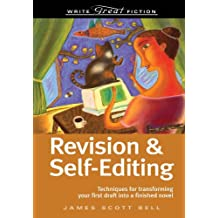 Write Great Fiction Revision And Self-Editing (English Edition)