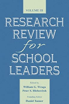 """""""Research Review for School Leaders: Volume Iii (English Edition)"""",作者:[William G. Wraga, Peter S. Hlebowitsh, Founding Editor Tanner, Daniel Tanner]"""