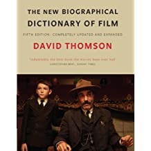 The New Biographical Dictionary Of Film 5Th Ed (English Edition)