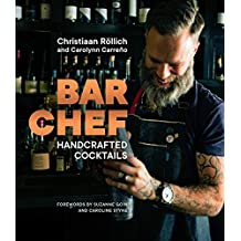 Bar Chef: Handcrafted Cocktails (English Edition)