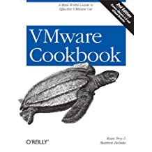 VMware Cookbook: A Real-World Guide to Effective VMware Use (English Edition)