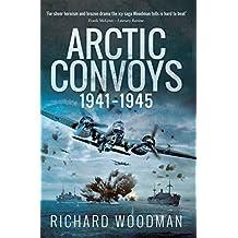 Arctic Convoys, 1941–1945 (English Edition)