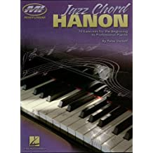 Jazz Chord Hanon: 70 Exercises for the Beginning to Professional Pianist (Musicians Institute) (English Edition)