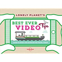 Lonely Planet's Best Ever Video Tips (English Edition)