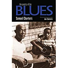 The Poetry of the Blues (English Edition)