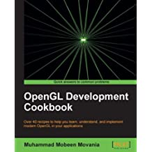 OpenGL Development Cookbook (English Edition)