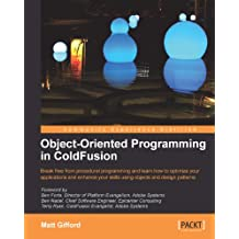 Object-Oriented Programming in ColdFusion (English Edition)