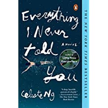 Everything I Never Told You: A Novel (Alex Awards (Awards)) (English Edition)