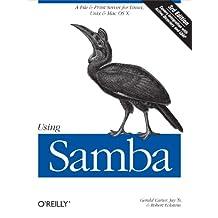 Using Samba: A File & Print Server for Linux, Unix & Mac OS X (English Edition)