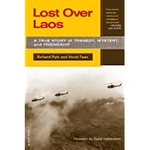 Lost Over Laos: A True Story Of Tragedy, Mystery, And Friendship (English Edition)