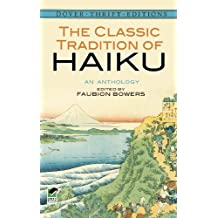 The Classic Tradition of Haiku: An Anthology (Dover Thrift Editions) (English Edition)