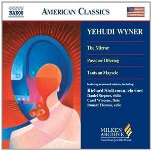 进口CD:怀纳:镜子 逾越节奉献 舞曲和小故事 Wyner:Mirror(The) Passover Offering Tants un Maysele(CD)8.559423