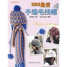 MM最爱手编毛线帽 (毛绒绒的生活)