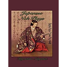 Japanese Noh Plays: How to See Them (Japanese Tourist Library) (English Edition)