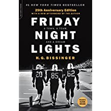 Friday Night Lights, 25th Anniversary Edition: A Town, a Team, and a Dream (English Edition)