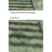 Jung and Phenomenology (Routledge Mental Health Classic Editions) (English Edition)