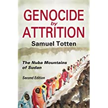 Genocide by Attrition: The Nuba Mountains of Sudan (Genocide Studies) (English Edition)