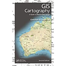 GIS Cartography: A Guide to Effective Map Design, Second Edition (English Edition)