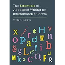 The Essentials of Academic Writing for International Students (English Edition)