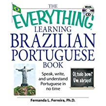 The Everything Brazilian Portuguese Practice Book: Improve your language skills with inteactive lessons and exercises (Everything®) (English Edition)