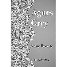 Agnes Grey (Xist Classics) (English Edition)
