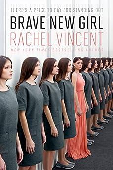 """Brave New Girl (English Edition)"",作者:[Vincent, Rachel]"