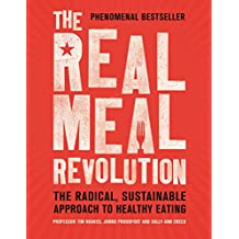 The Real Meal Revolution: The Radical, Sustainable Approach to Healthy Eating (English Edition)