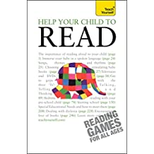 Help Your Child to Read: Teach Yourself (English Edition)