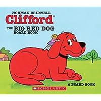 (进口原版) 大红狗克利弗德系列 Clifford The Big Red Dog (board Book)