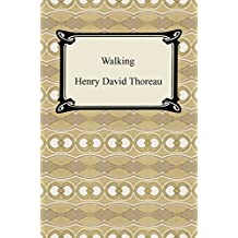 Walking [with Biographical Introduction] (English Edition)