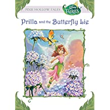 Disney Fairies:  Prilla and the Butterfly Lie (Disney Chapter Book (ebook)) (English Edition)