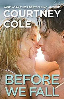 """Before We Fall: The Beautifully Broken Series: Book 3 (English Edition)"",作者:[Cole, Courtney]"