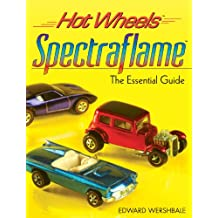 Hot Wheels Spectraflame: The Essential Guide (Hot Wheels (Krause Publications)) (English Edition)