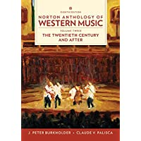 Norton Anthology of Western Music (Eighth Edition)  (Vol. Vol. 3: The Twentieth Century and Beyond)