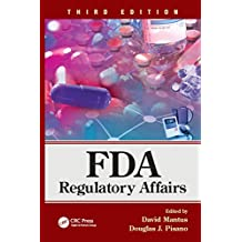 FDA Regulatory Affairs: Third Edition (English Edition)